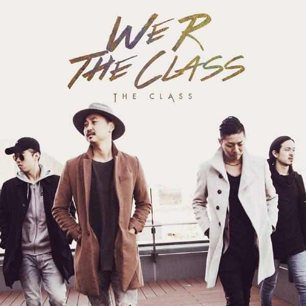 [Album] THE CLASS – WE R THE CLASS (2016.03.04/MP3/RAR)