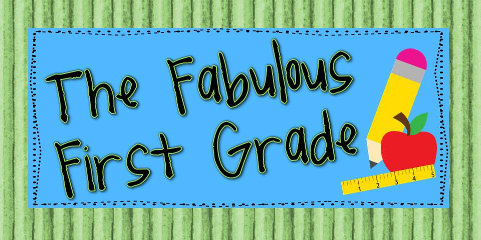 The Fabulous First Grade