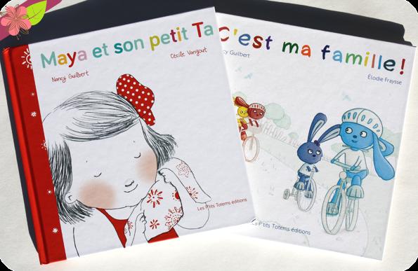 Maya et son petit Ta & C'est ma famille - Les P'tits Totems éditions