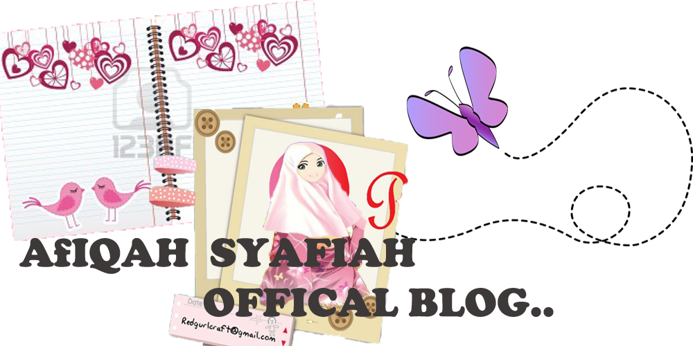 Afiqah Syafiah Official Blog