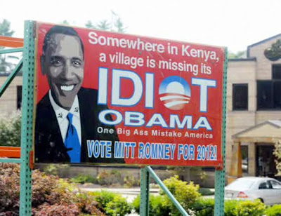 Billboard Sign Says Obama Is A Village Idiot in Kenya