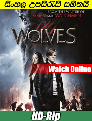 Watch Wolves 2014 Full movie With Sinhla Subtitle
