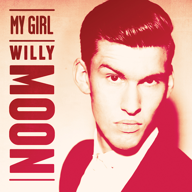 Willy Moon | My Girl | Here's Willy Moon | Music Is My King Size Bed