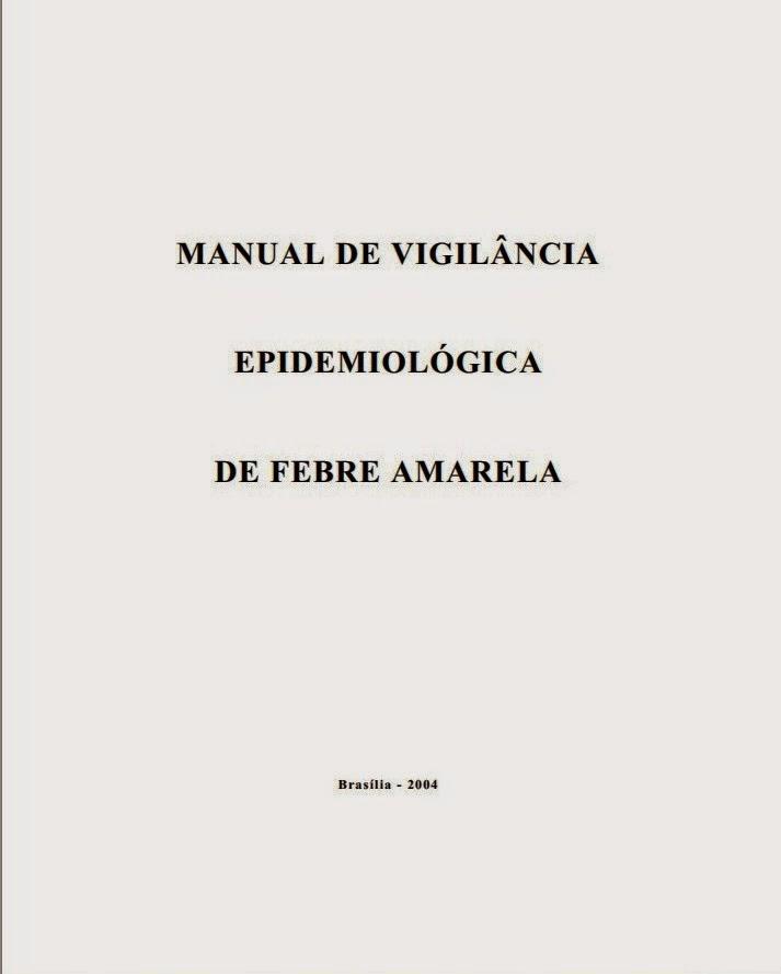 MANUAL DE VIGILÂNCIA DE FEBRE AMARELA