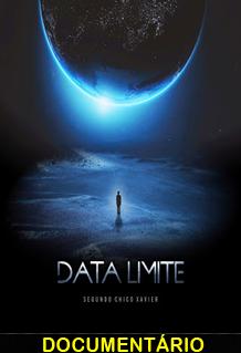 Assistir Data Limite Segundo Chico Xavier Nacional 2014
