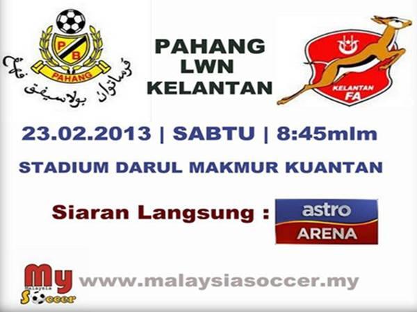 Keputusan Kelantan vs Pahang 23 Februari 2013 - Liga Super 2013