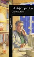 el viajero perdido - J. María Merino