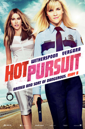 Hot Pursuit: Official Theatrical Release Poster