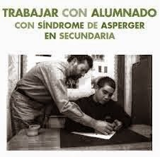 http://www.orientacionandujar.es/wp-content/uploads/2014/09/Gui%CC%81a-Trabajar-con-alumnado-Asperger-en-Secundaria.pdf