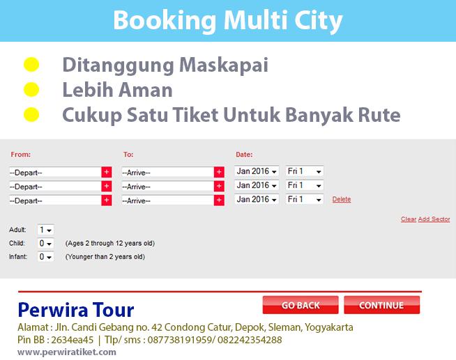 Dengan multi city tiket lebih memudahkan untuk perjalan penerbangan kita