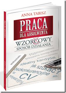 """""""Praca dla absolwenta"""" Anna Tabisz"""