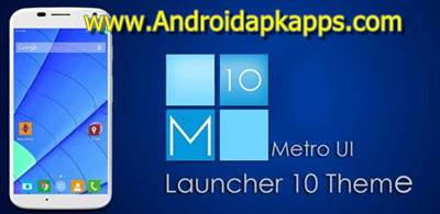 Download Metro UI Launcher 10 Pro V1.0.8 Full Patch Apk Terbaru