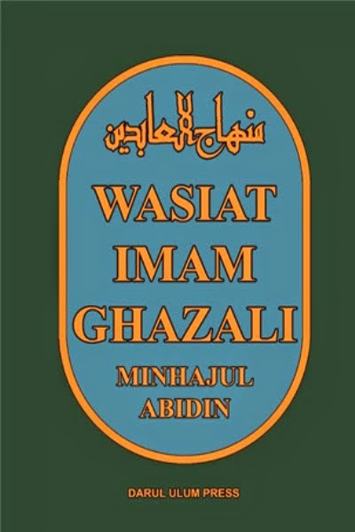 MINHAJUL ABIDIN - Wasiat Imam Ghazali