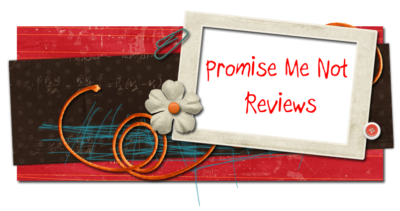 Promise Me Not Reviews