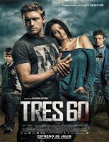 Tres 60 (2013) online y gratis