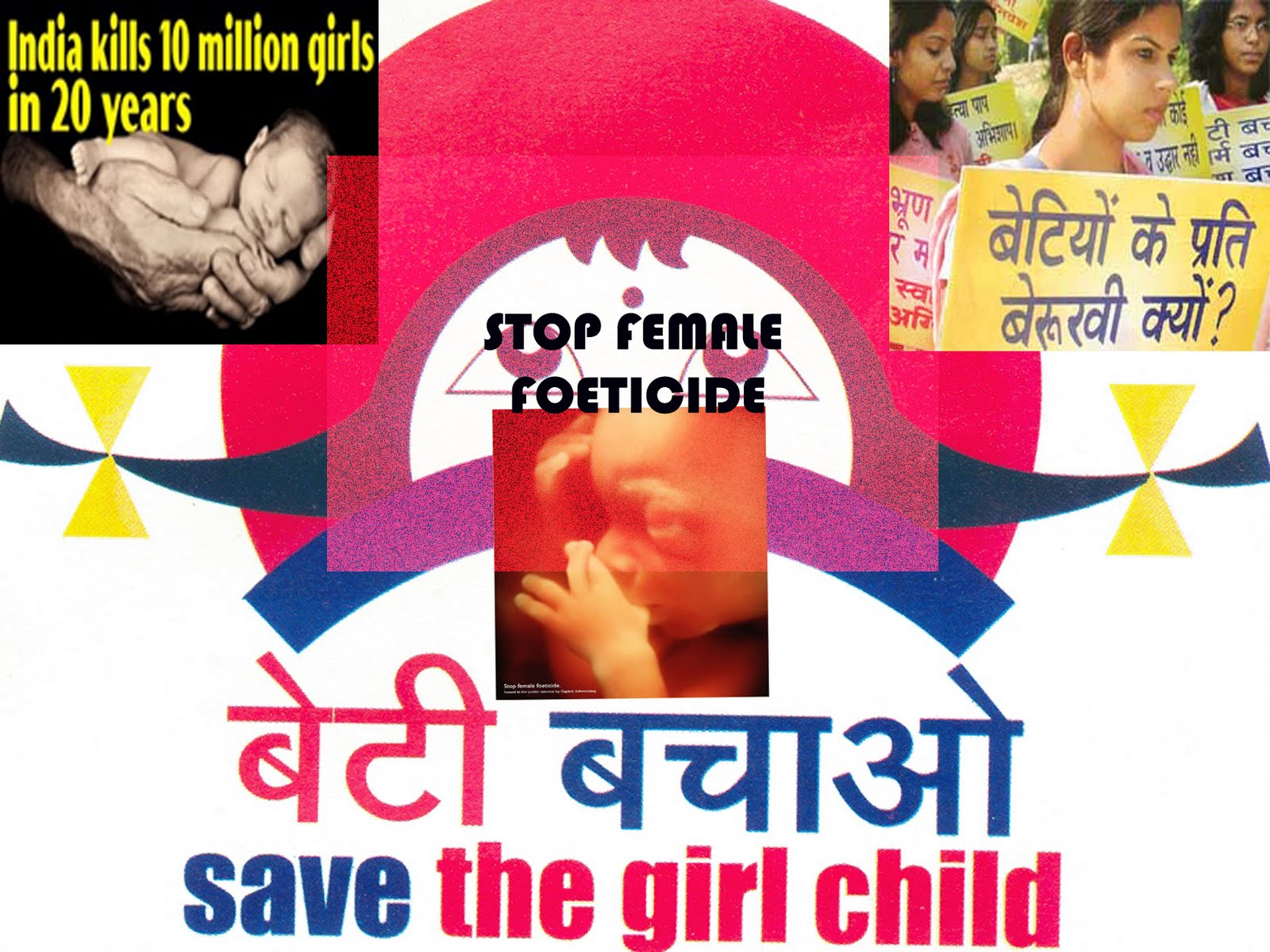 slogans on female foeticide A girl- nation's pride search this slogans when a girl is 'born decades of sex determination tests and female foeticide that has acquired genocide.