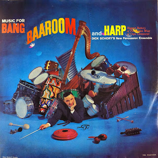 Dick Schory's New Percussion Ensemble, Music for Bang, Baaroom, and Harp