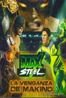 descargar Max Steel La Venganza de Makino – DVDRIP LATINO