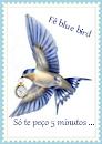 O Blogue da Fê Blue Bird