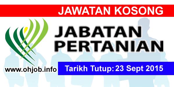 Jawatan Kerja Kosong Jabatan Pertanian Negeri Johor logo www.ohjob.info september 2015