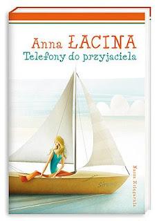 Anna Łacina. Telefony do przyjaciela.