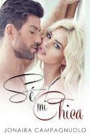 Lee mi nueva novela romántica: SÉ MI CHICA.