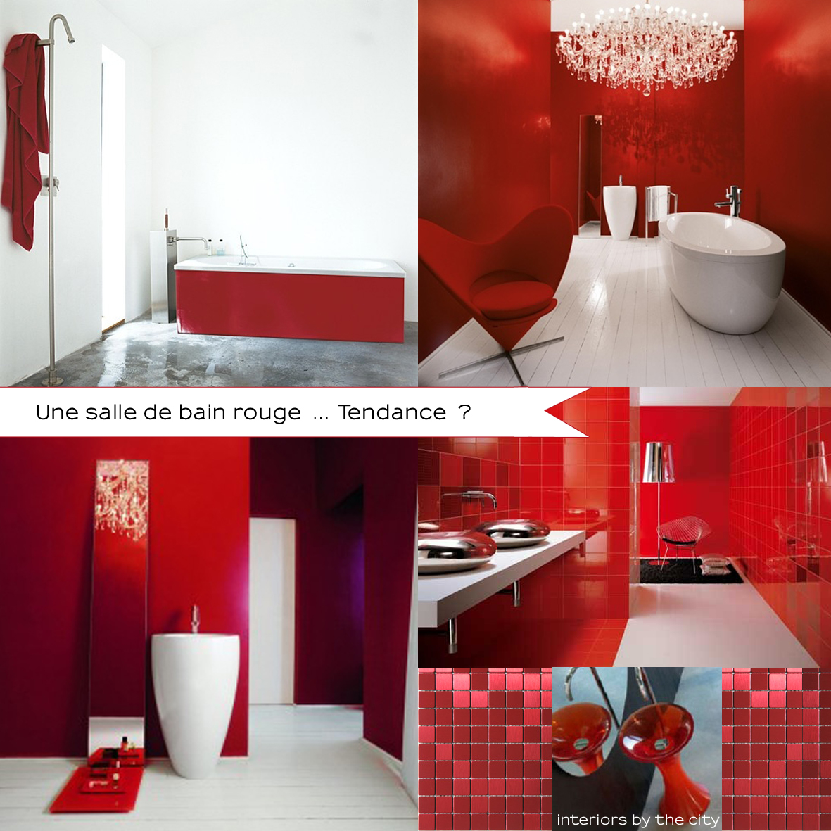 Interiors by the city red bathroom for Salle de bain 7 5 m2