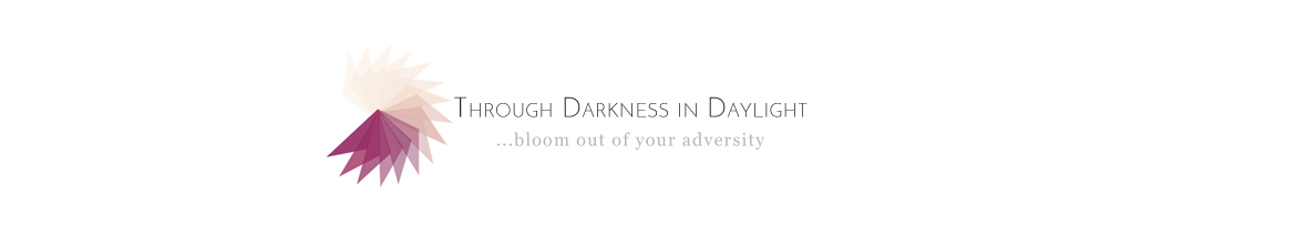 Through Darkness in Daylight | mental health | adversity | soul growth