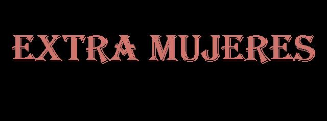 Extra Mujeres