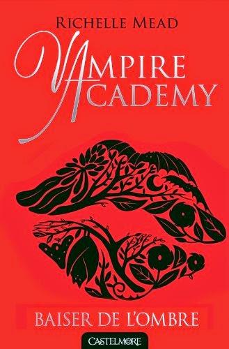 http://aufildemeslectures.blogspot.fr/2014/08/vampire-academy-3-baiser-de-lombre-de.html