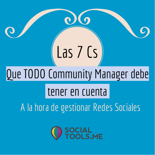 Las-7 Cs-que-TODO-Community-Manager-debe-tener-cuenta