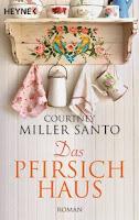 http://www.randomhouse.de/Taschenbuch/Das-Pfirsichhaus-Roman/Courtney-Miller-Santo/e471662.rhd