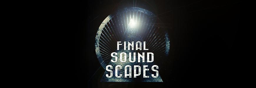 Final Soundscapes