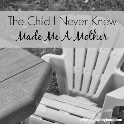 The Child I Never Knew Made Me A Mother