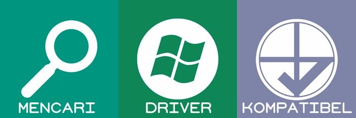 Cara Mencari Driver Komputer atau Laptop yang Kompatibel