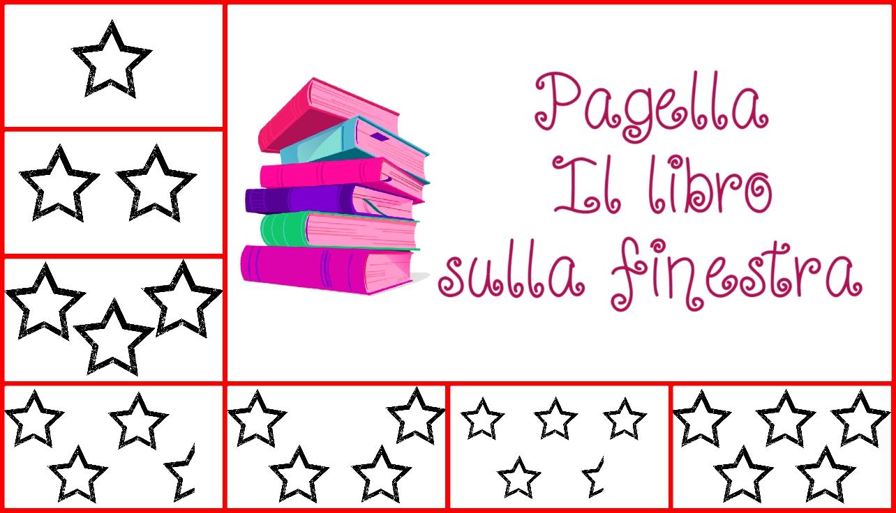 """Pagella """"Il libro sulla finestra"""""""