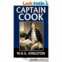 Captain Cook His Life Voyages and Discoveries by William Henry Giles Kingston