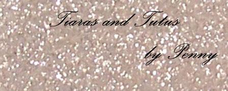 Tiaras and Tutus