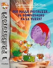 Gennaio 2014. I Preistotopi #13: Per mille pietruzze... il gonfiosauro fa le puzze! [narrativa]