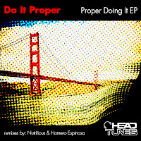 Do It Proper Proper Doing It EP Headtunes