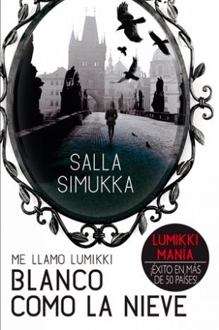 Blanco como la nieve. Me llamo Lumikki 2 - Salla Simukka