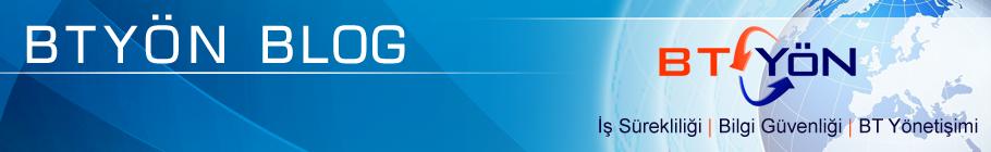 BTYÖN Blog Sayfası, Bilgi Güvenliği, İş Sürekliliği, BT Yönetişimi