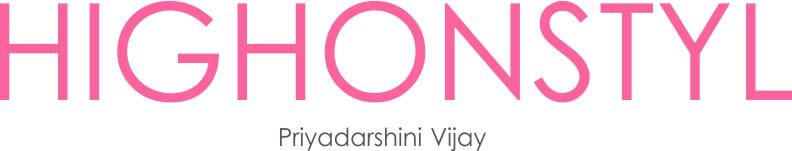 Highonstyle | Priyadarshini Vijay | Chennai blogger