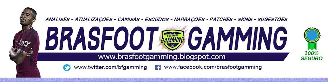Brasfoot Gamming