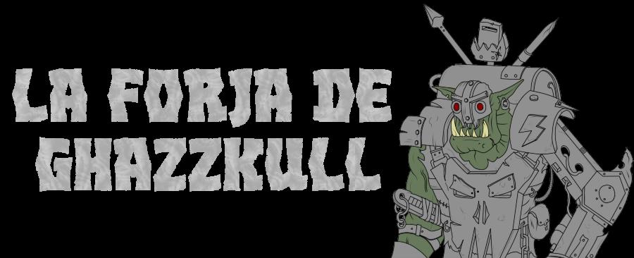 La Forja de Ghazzkull