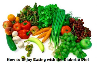 How to Enjoy Eating with the Diabetic Diet