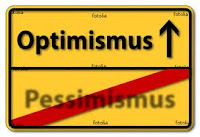 Sign encouraging optimism over pessimism