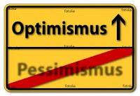 Sign encouraging optimism over pessimism