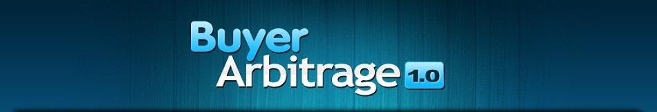 [Image: buyer%20arbitrage%201.0%20header.jpg]