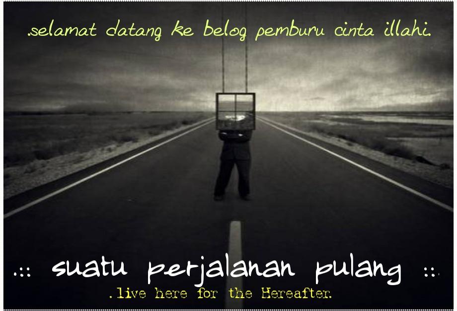 .:: suatu perjalanan pulang ::.